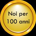Noi per 100 anni
